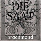 Brachmond Die Saat